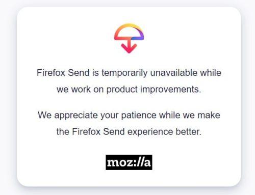 Firefox Send Service heute deaktiviert