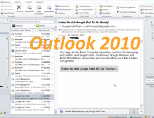 Outlook 2007 und 2010 kurz vor dem Ende
